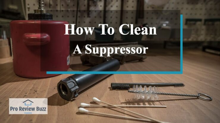 how to clean a suppressor
