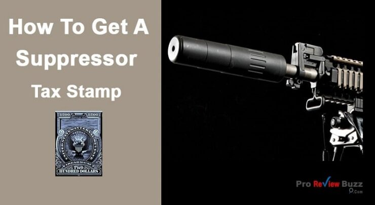 How to Get a Suppressor Tax Stamp in 2021?