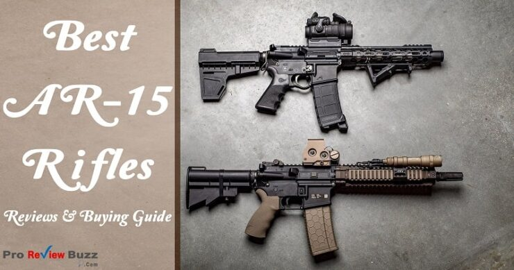 Best AR-15 Rifles Review in 2021 – New Edition