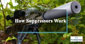 How Suppressors Work
