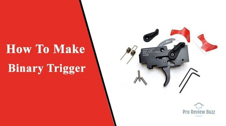 How To Make Binary Trigger