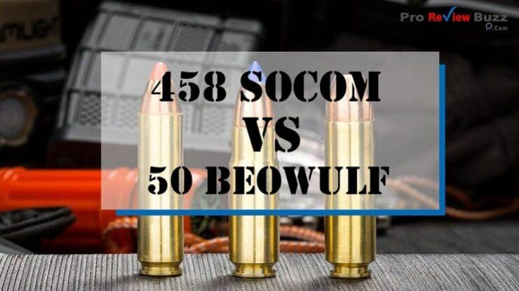 458 Socom Vs 50 Beowulf