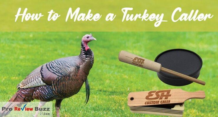 How to Make a Turkey Caller